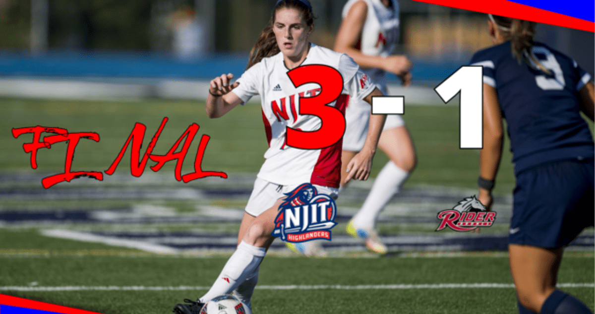 FOUR IN A ROW: NJIT women down Rider on 2 late goals