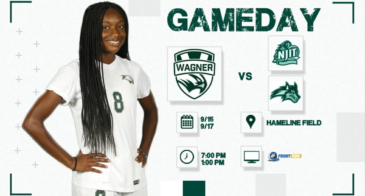 BIG HOME WEEKEND: Wagner women host NJIT, Stony Brook
