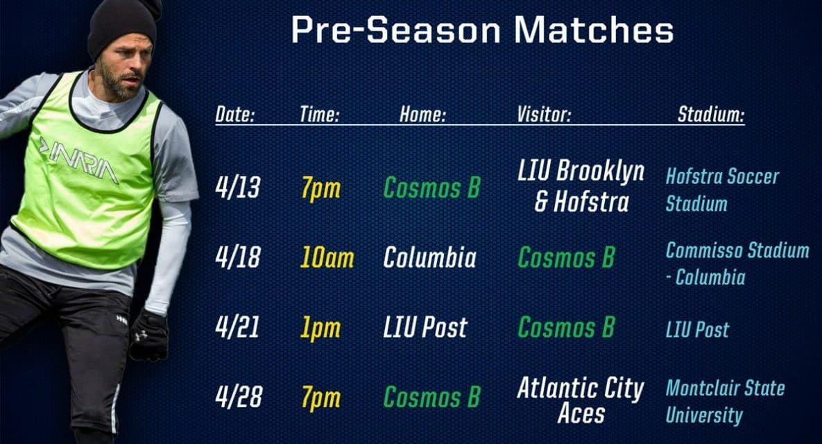 PREPPING FOR THE SEASON: Cosmos B to play on four preseason dates