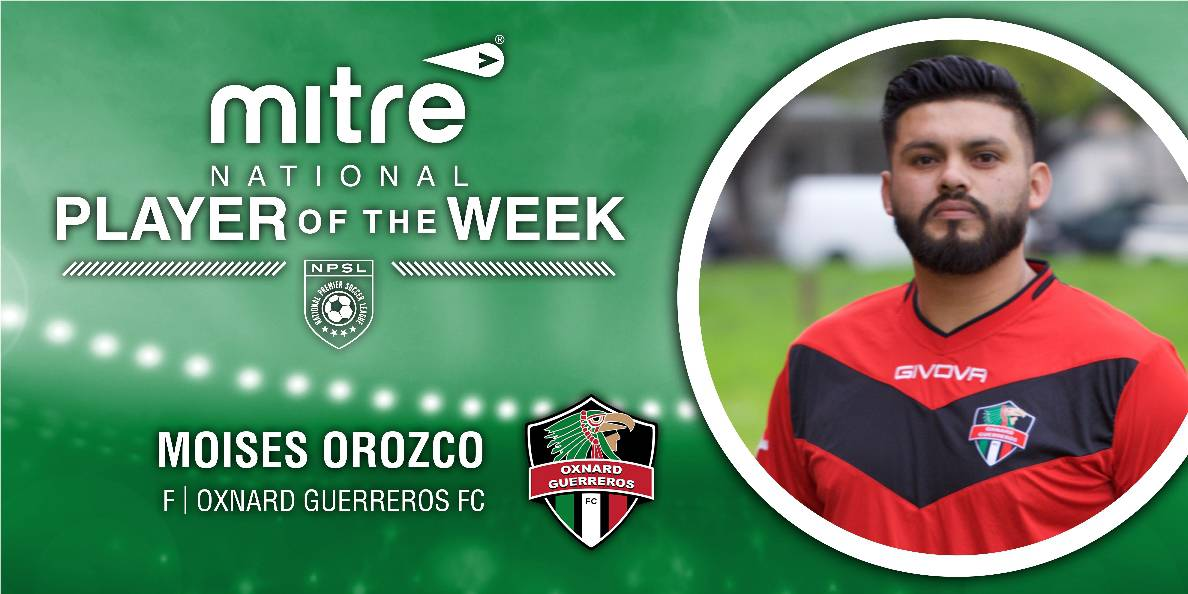 NPSL PLAYER OF THE WEEK: Oxnard Guerreros' Orozco is honored
