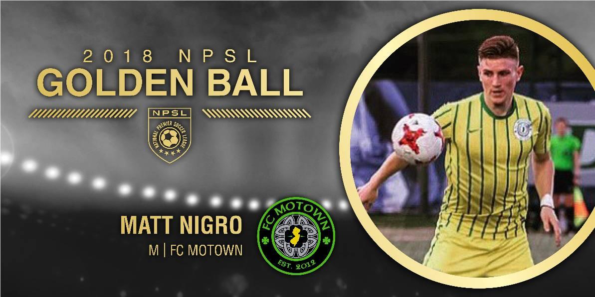HE'S HAVING A (GOLDEN) BALL: NPSL names FC Motown's Nigro as its MVP