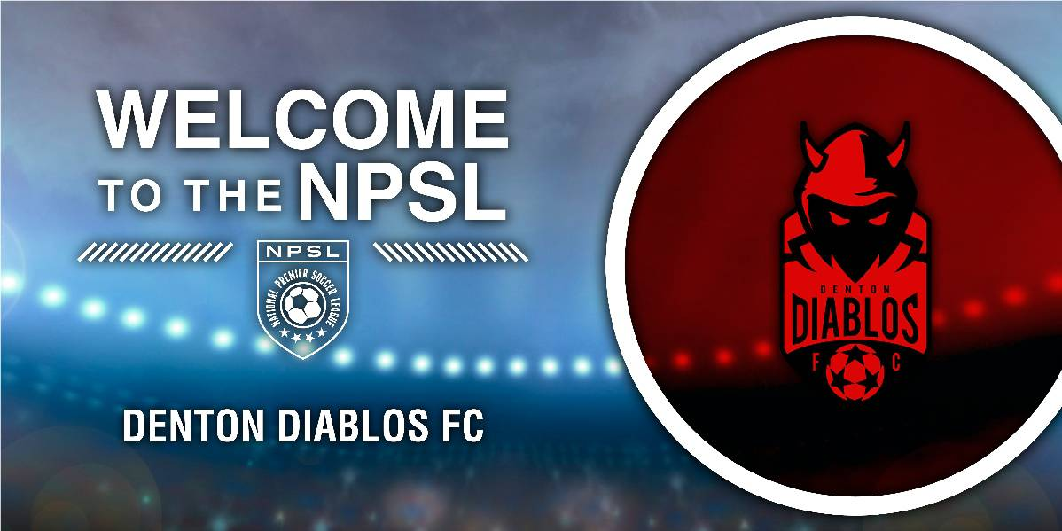 DEEP IN THE HEART OF TEXAS: Denton Diablos FC joins NPSL as an expansion team
