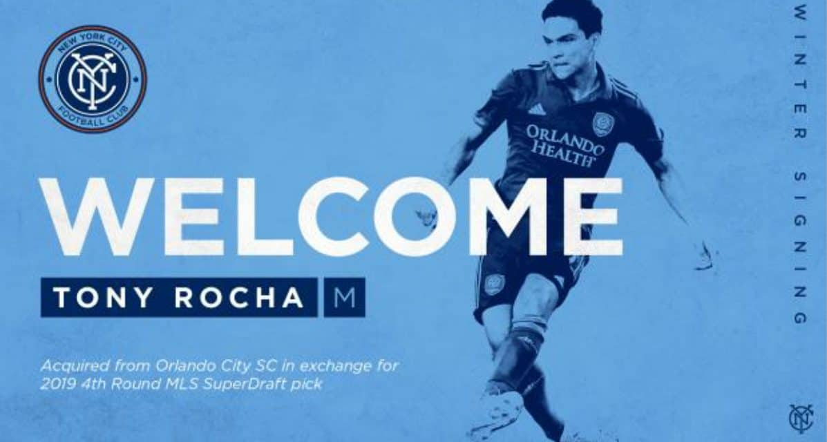 NYCFC GETS A TONY: Club sends 4th-round pick to Orlando for Rocha