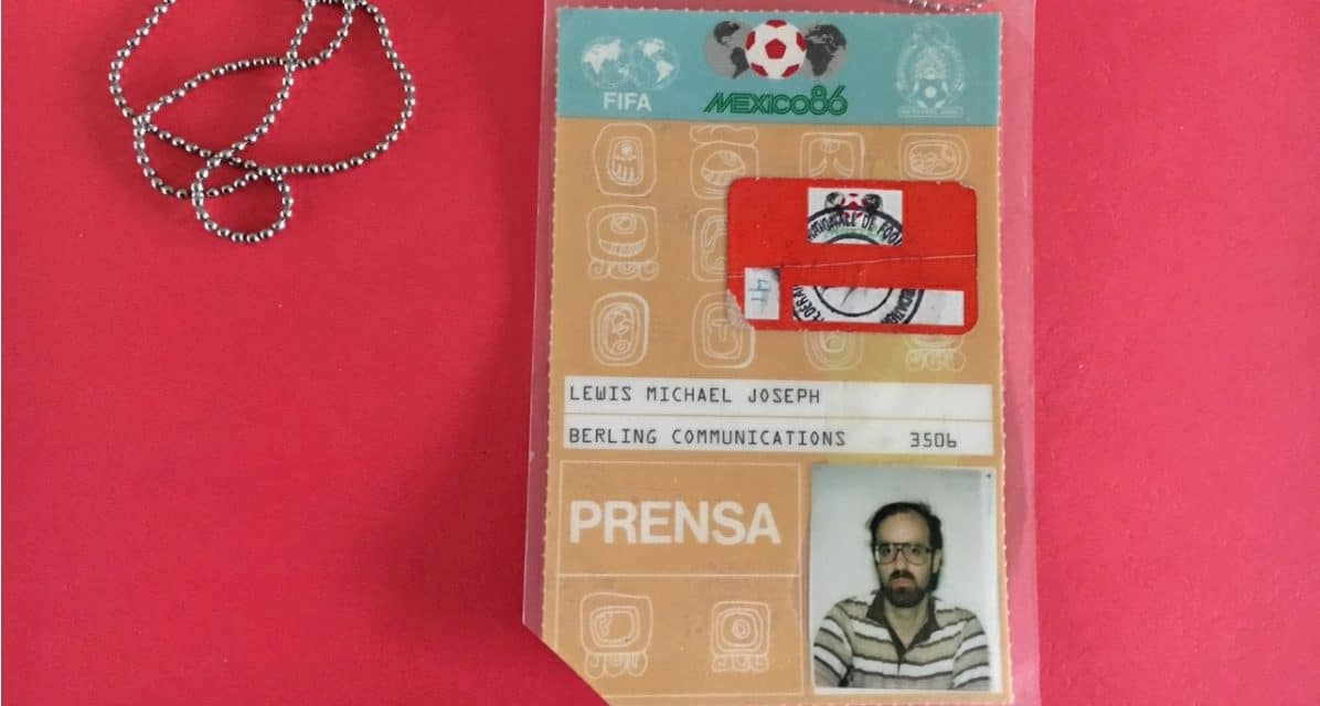GETTING A PASS (DAY 2): The inside story of my Mexico '86 credential