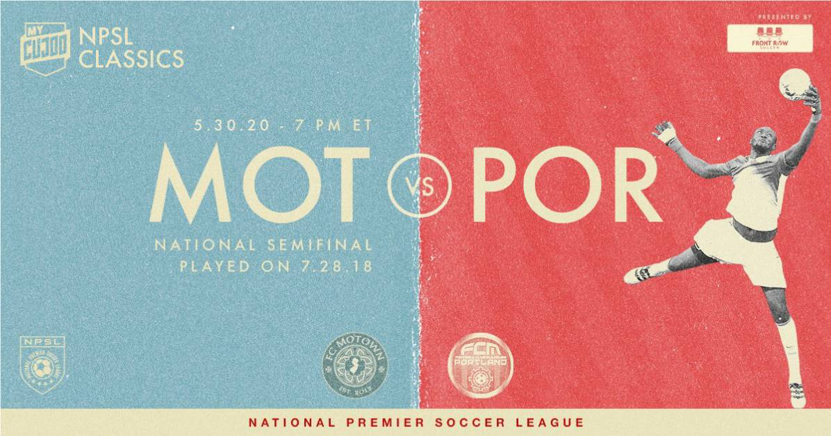 LET'S GET SEMI(FINAL) TOUGH: MyCujoo to restream 2018 National Premier Soccer League semifinal between FC Motown and FCM Portland