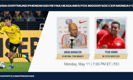 TALKING TO GIO: FOX interviews Borussia Dortmund's Reyna Monday night; ex-RBNY Adams on the show