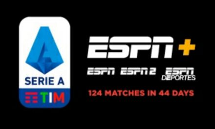 GUESS WHO'S BACK: ESPN platforms to show 124 Italian matches in 44 days