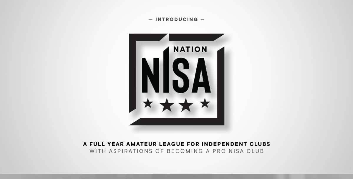 PATHWAY TO THE PROS: NISA Nation is unveiled for amateur clubs seeking greater challenges