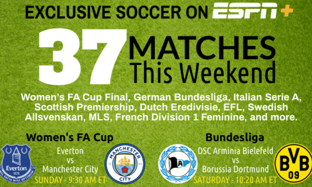 ESPN+ THIS WEEKEND: Bundesliga, English Women's FA Cup final, MLS and more