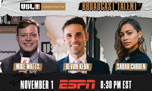 THEY WILL HAVE THE FINAL WORDS: USL Championship final broadcast team is named