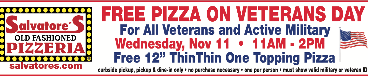 FREE PIZZA: For veterans, active military at Salvatore's on