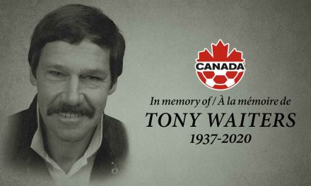 GOODBYE, TONY: Waiters, who coached Canada's men to their lone World Cup, dies