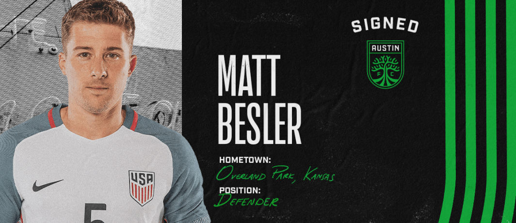 WELCOME, MATT: Besler signs with Austin FC as a free agent