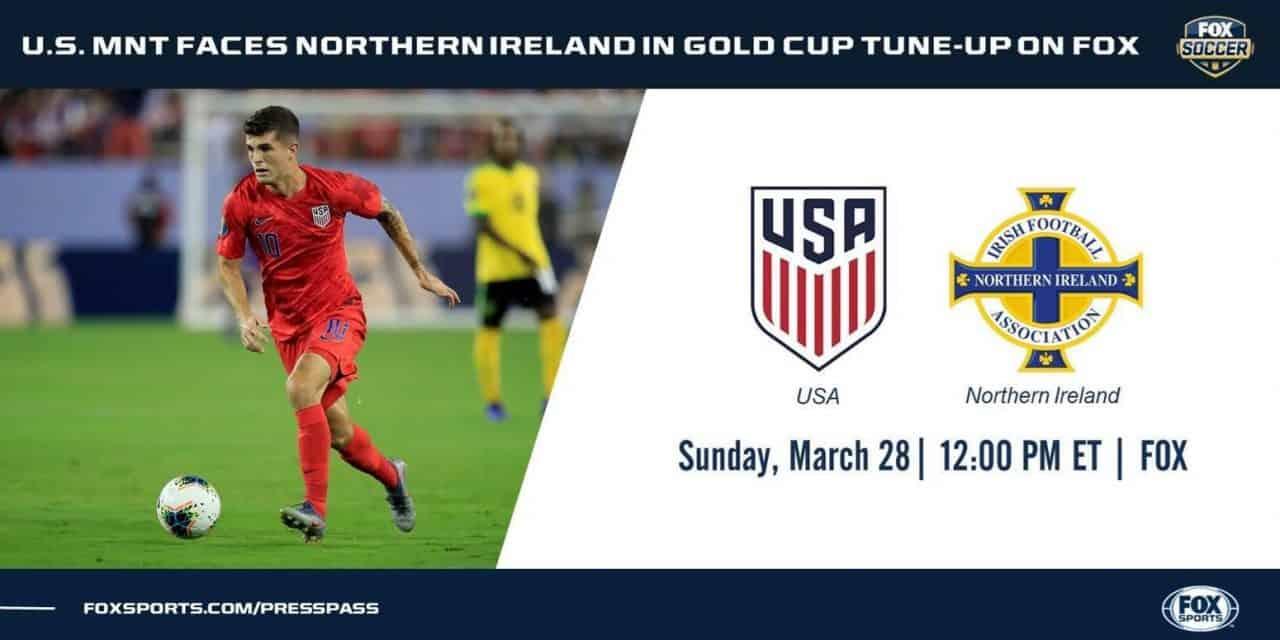 BELFAST BOUND: USMNT to play at Northern Ireland March 28