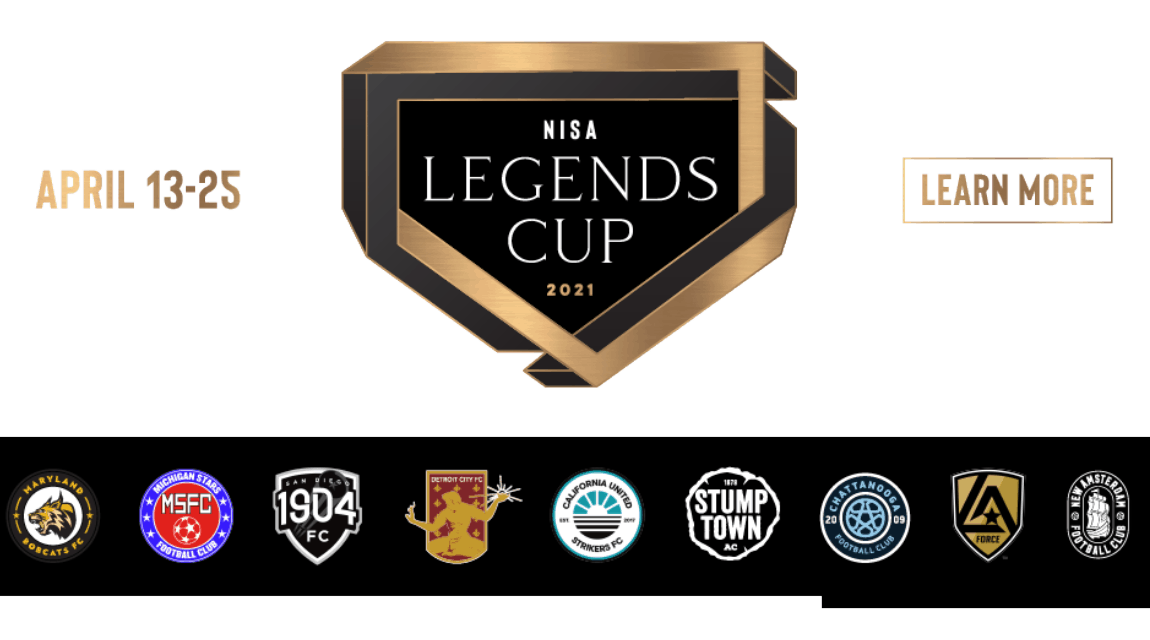 LIVE OR ONLINE : NISA Legends Cup tickets available or you can watch via streaming